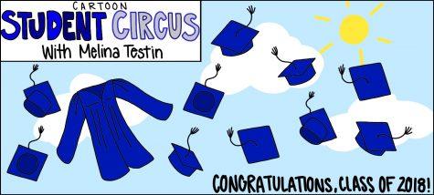 Cartoon Student Circus: Congratulations, Class of 2018!
